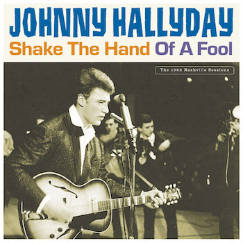 Hallyday ,Johnny - Shake The Hand Of A Fool ( 2 lp's )